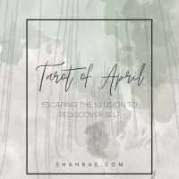 Tarot of April: Escaping The Illusion To Rediscover Self