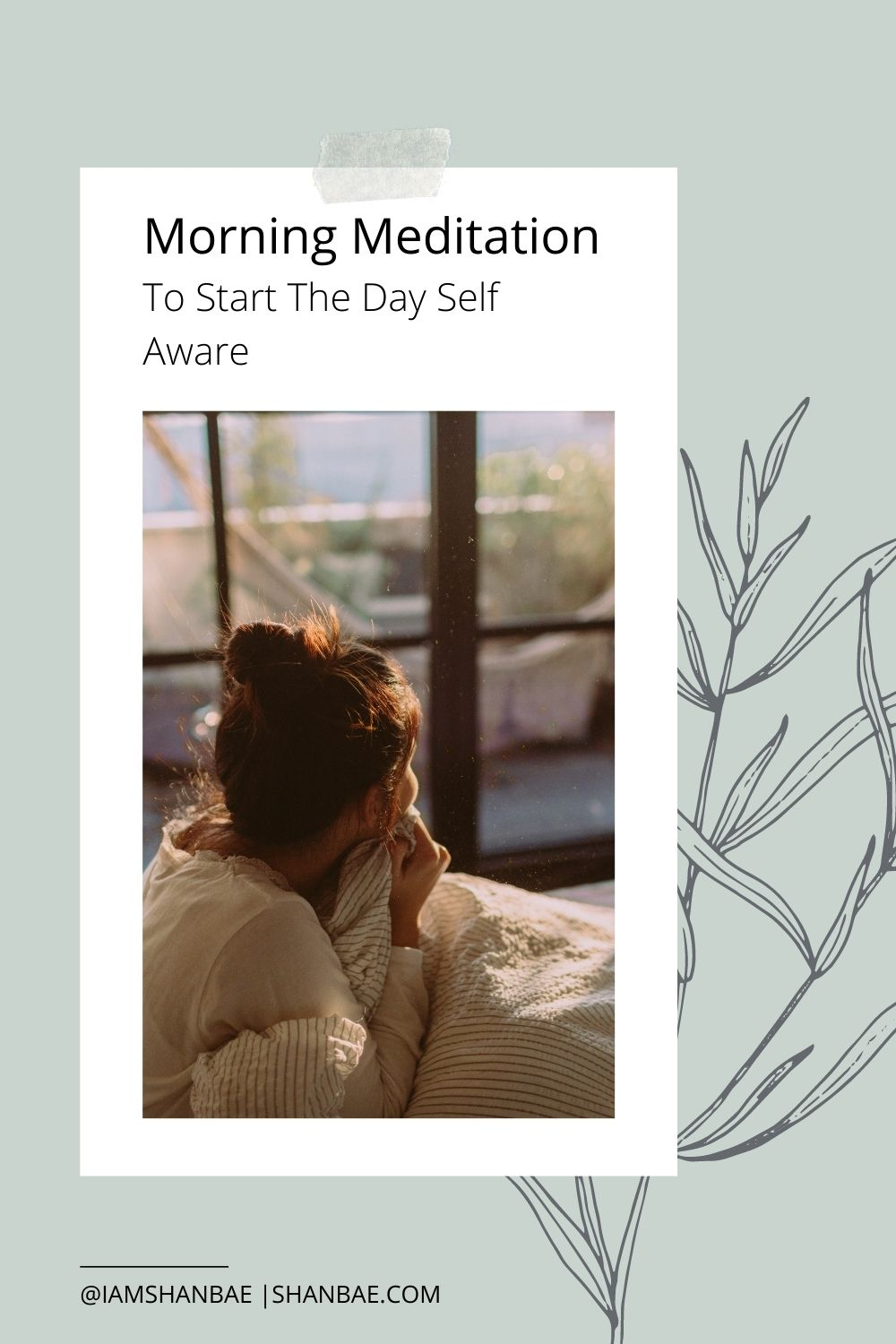Green background with plant woman in bed staring out the window with morning meditation title above